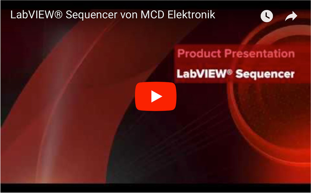 MCD Elektronik GmbH - LabVIEW® Sequencer